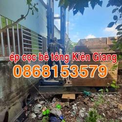 Ép cọc bê tông Kiên Giang - ép (đóng) cọc bê tông tại Kiên Giang