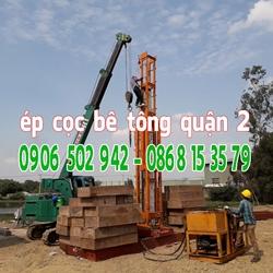 Ép cọc bê tông Quận 2 - Giá ép cọc bê tông tại Q2 Tp HCM