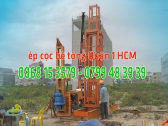 Ép cọc bê tông Quận 1 - Giá ép cọc bê tông tại Q1 Tp HCM