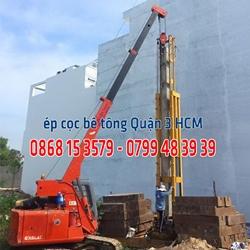 Ép cọc bê tông Quận 3 - Giá ép cọc bê tông Q3 Tp HCM